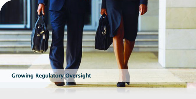 Growing Regulatory Oversight